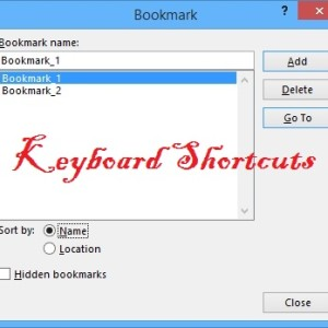 Keybard shortcuts to open bookmark in word 2013